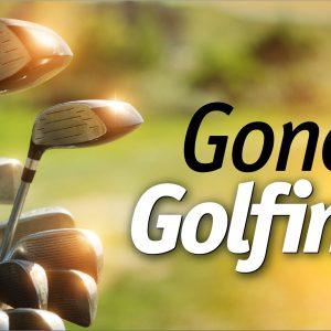 Gone Golfing - 3x5'